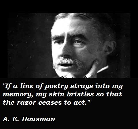 A. E. Housman's quote #5