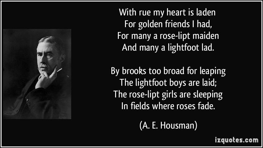 A. E. Housman's quote #6