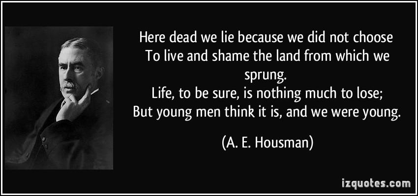 A. E. Housman's quote #2