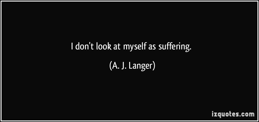 A. J. Langer's quote #2