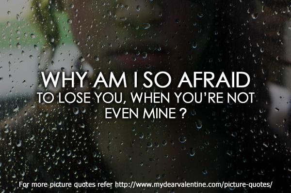 Afraid quote #8