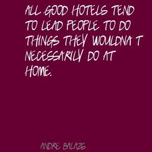 Andre Balazs's quote #2