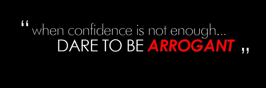 Famous Quotes About 'Arrogant'