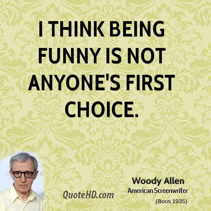 Funny Quotes About Being Famous: Famous Quotes About 'Being Funny'