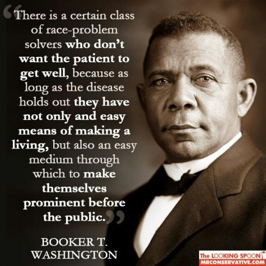 Web Dubois Famous Quotes: Booker T. Washington's Quotes, Famous And Not Much