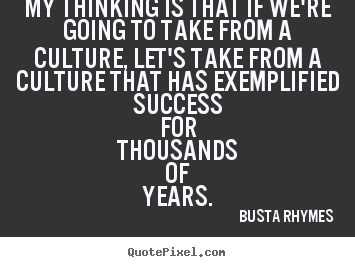 Busta Rhymess quotes, famous and not much - QuotationOf . COM