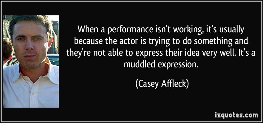 Casey Affleck's quote #2