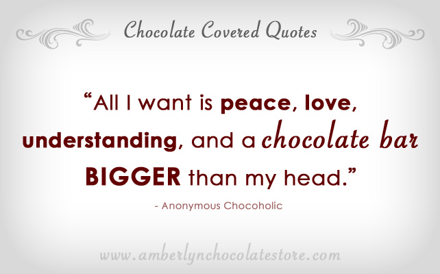 Famous Quotes About 'Chocolate'