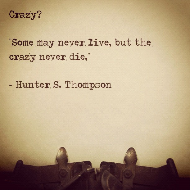 crazy life quotes i - photo #19