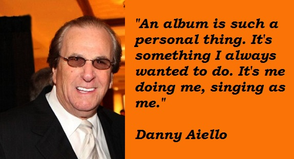 Danny Aiello's quote