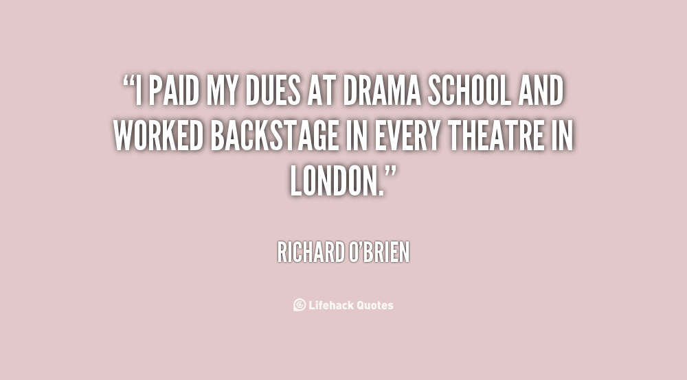 Famous Quotes About 'Drama School'