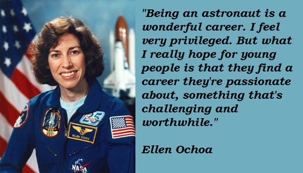 a biography of ellen ochoa The first hispanic person in space, dr ellen ochoa, has demonstrated  throughout her life a special talent for pushing past boundaries—both.