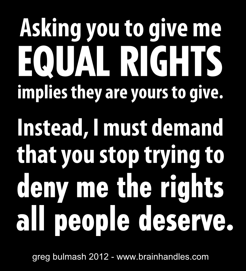equal right Equal rights amendment the equal rights amendment (era) was the most highly publicized and debated constitutional amendment before the united states for most of the 1970s and early 1980s.