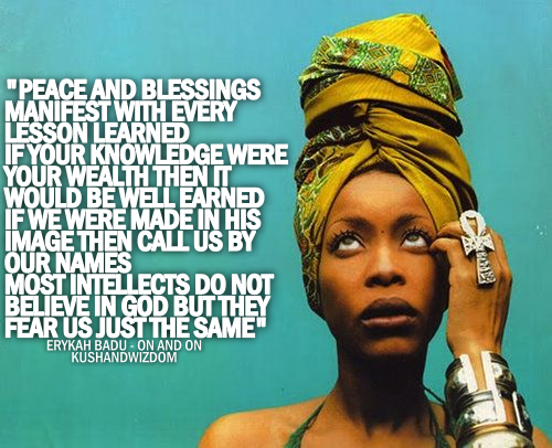 Erykah Badu's Quotes, Famous And Not Much
