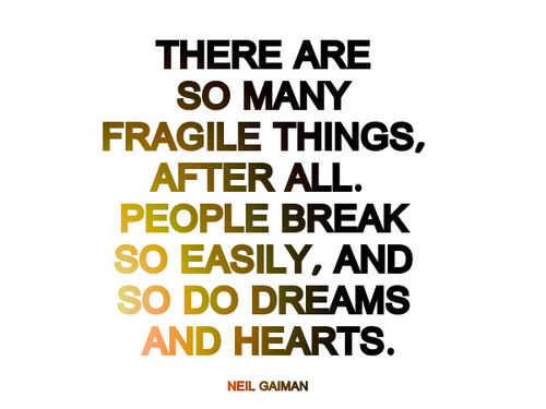 Famous Quotes About 'Fragile'