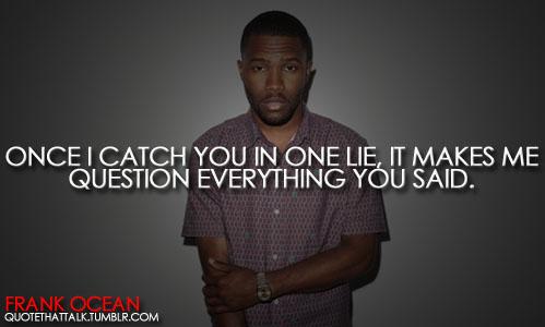 Frank Ocean's quotes, ...