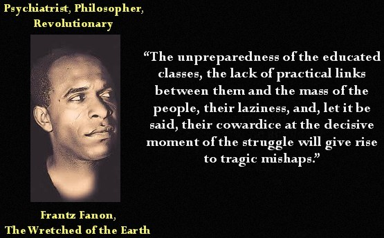 franz fanon Frantz fanon's seminal work on the trauma of colonization, the wretched of the  earth made him the leading anti-colonialist thinker of the.