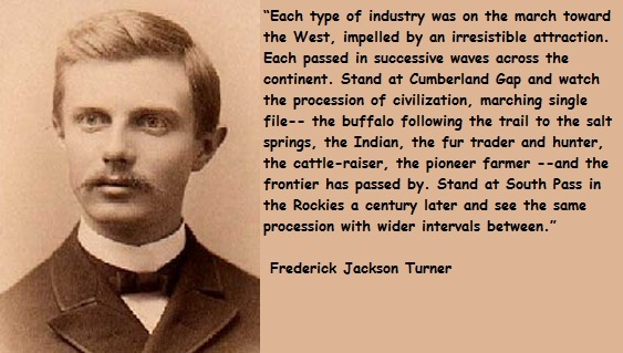 frederick j turner thesis Get an answer for 'what did frederick jackson turner's frontier thesis in 1893 meancould you please explain why he said certain things, such as explaining why he felt the way he did about.