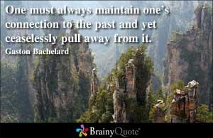 Gaston Bachelard's quote
