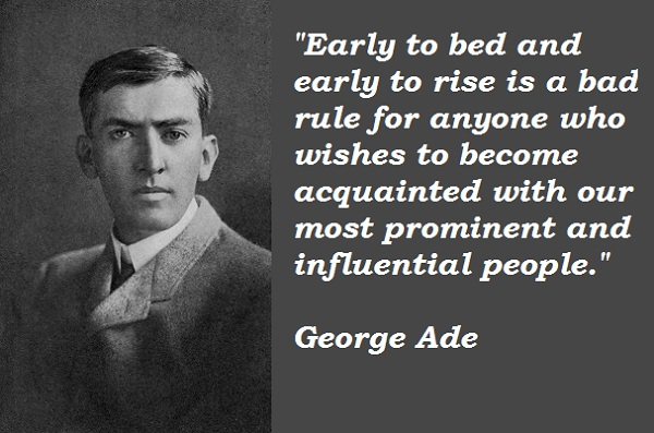 George Ade's quote #6