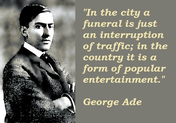 George Ade's quote #7