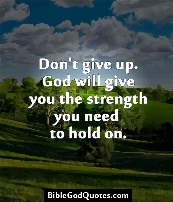 God Strength Quotes: Famous Quotes About 'God'