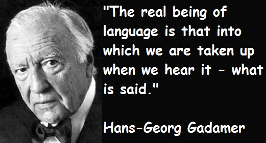 Hans-Georg Gadamer's quote #2