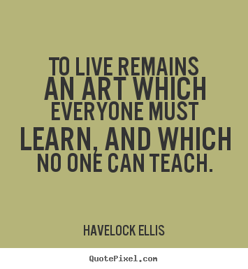 Havelock Ellis's quote #1