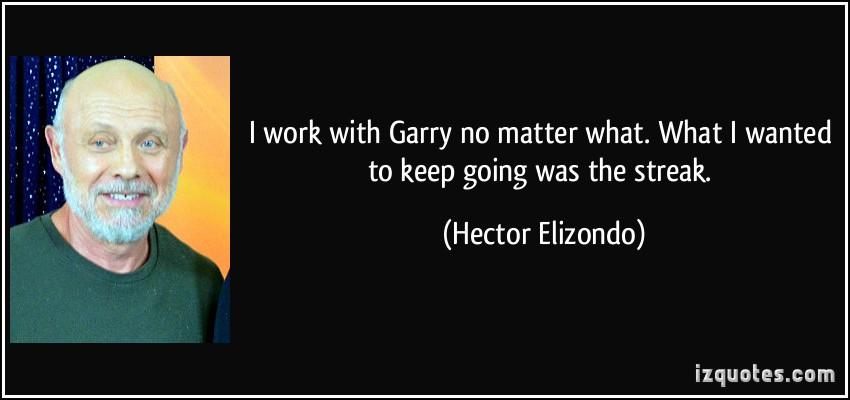 Hector Elizondo's quote #6