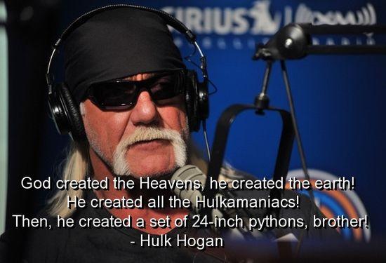 Classic Hulk Hogan Quotes