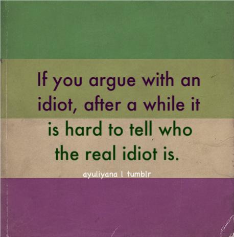 Idiot quote #4