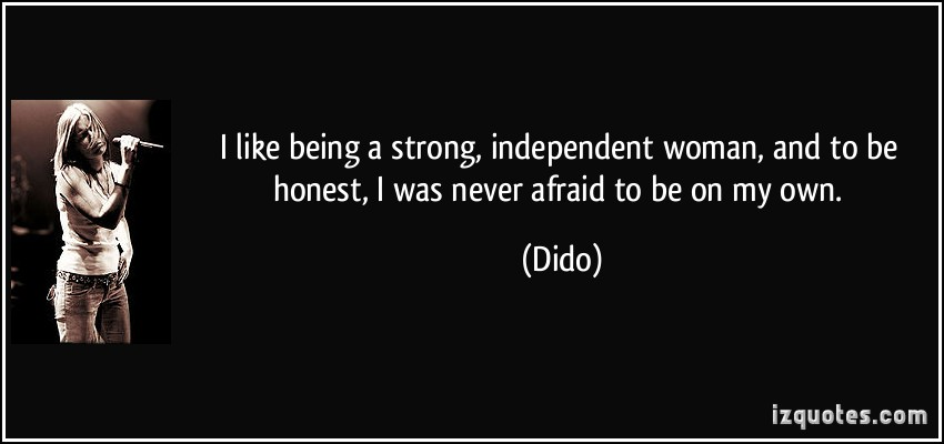 Famous Quotes About 'Independent Woman'