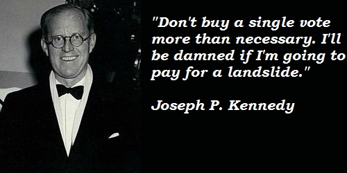 Image result for Joseph W. Kennedy quotes