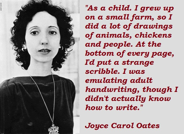 Joyce Carol Oates s quotes famous and not much QuotationOf COM