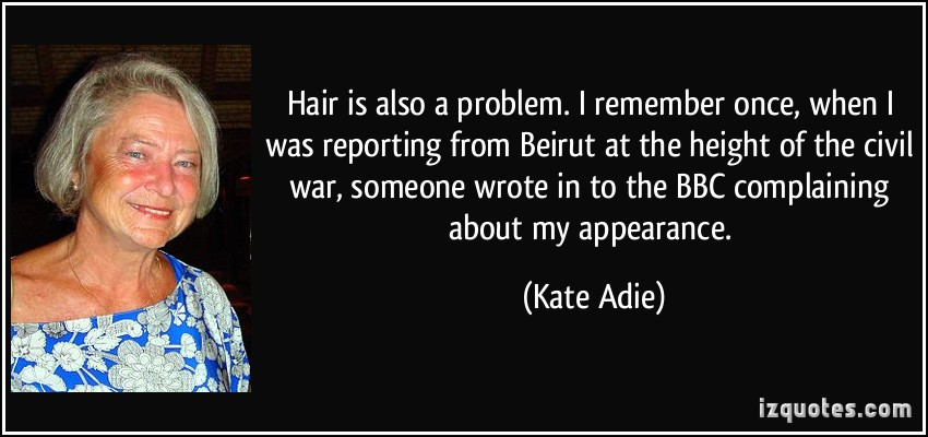 Kate Adie's quote #2
