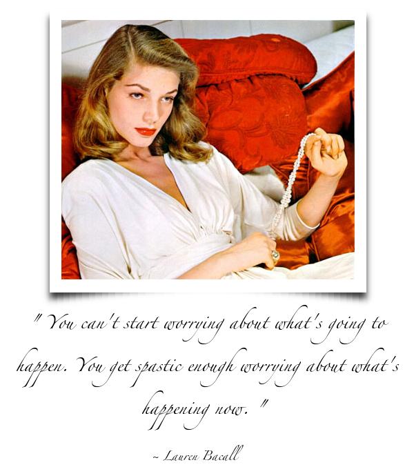Lauren Bacall's quote #5
