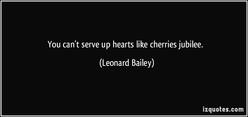 Leonard Bailey's quote #6
