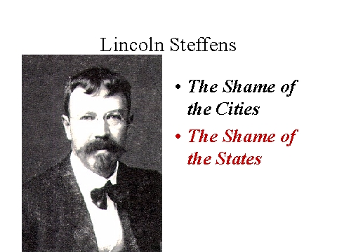 Lincoln Steffens S Quotes Famous And Not Much