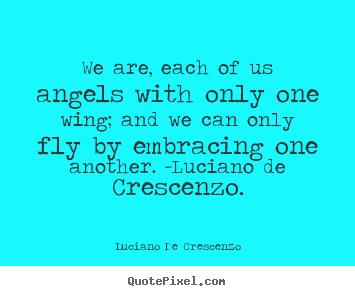 Luciano De Crescenzo's quote #2