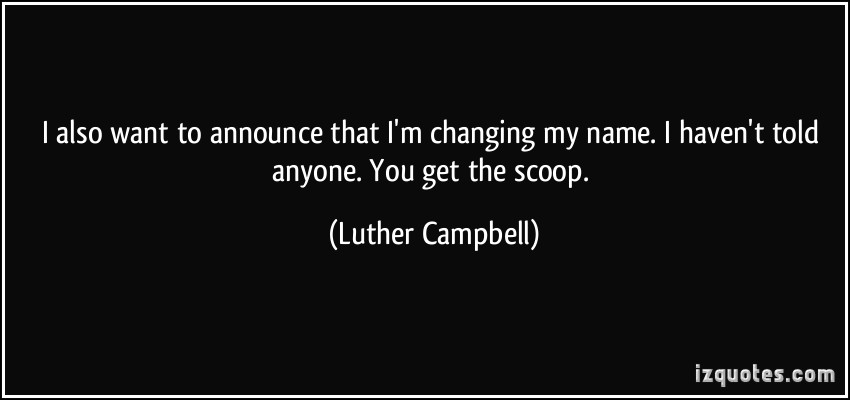 Luther Campbell's quote #1