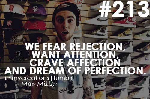 Mac Miller's Quotes, Famous And Not Much
