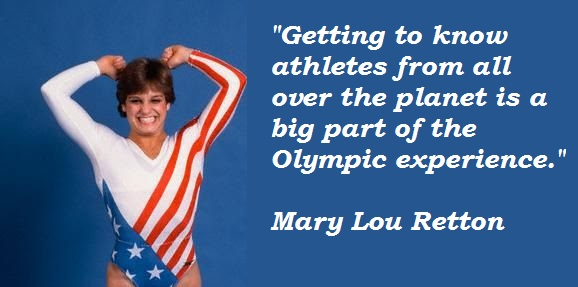Mary Lou Rettons quotes, famous and not much - QuotationOf . COM