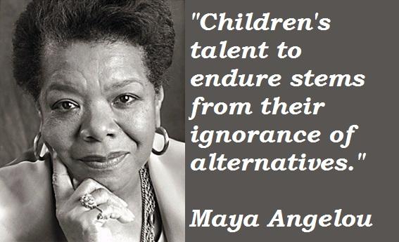Maya Angelou quote #2