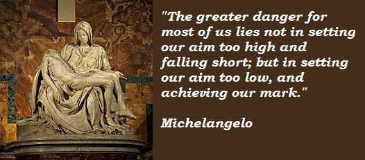 Image result for miguelangelo quotes