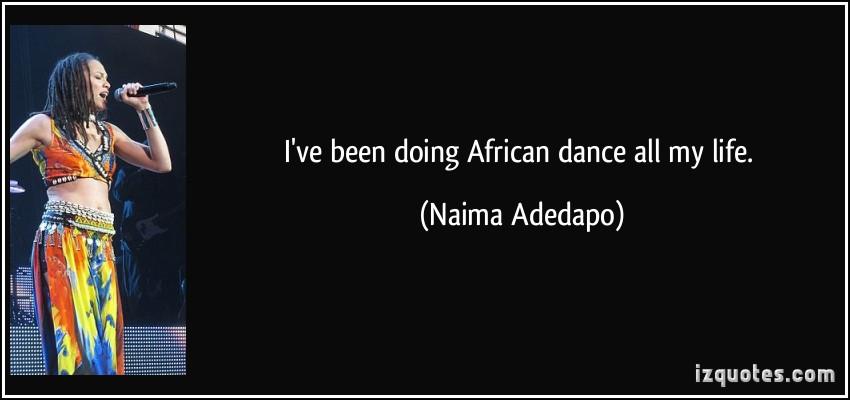 Naima Adedapo's quote #2
