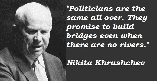Nikita Khrushchev's quotes, famous and not much ...