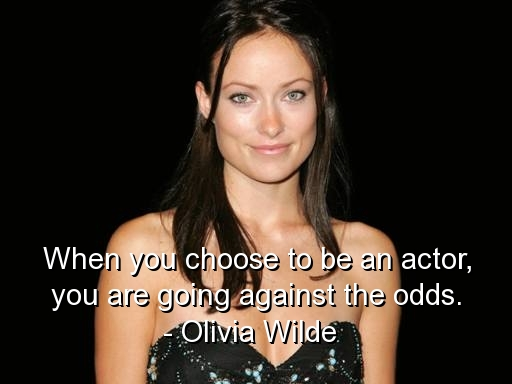 Olivia Wilde's quotes, famous and not much - QuotationOf . COM Olivia Wilde Quotes