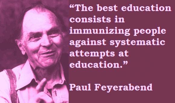 Paul Feyerabend's quote