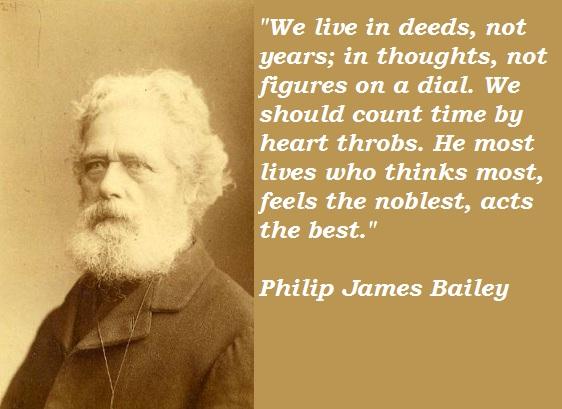 Philip James Bailey's quote #8