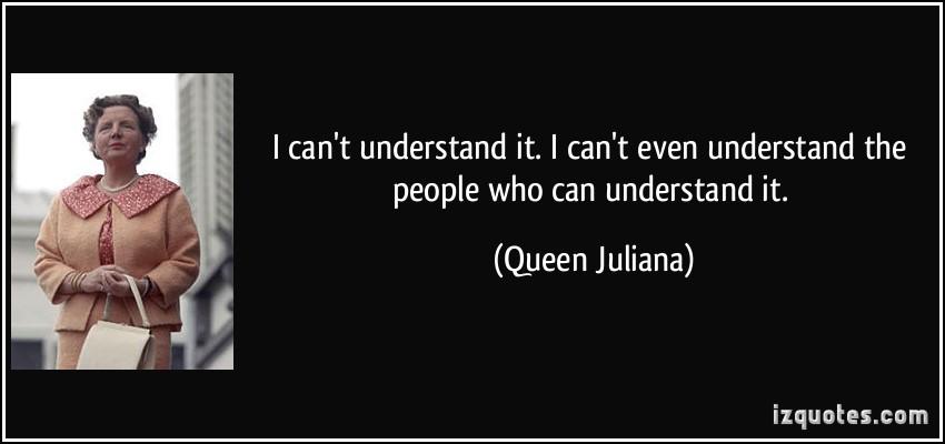 Queen Juliana's quote
